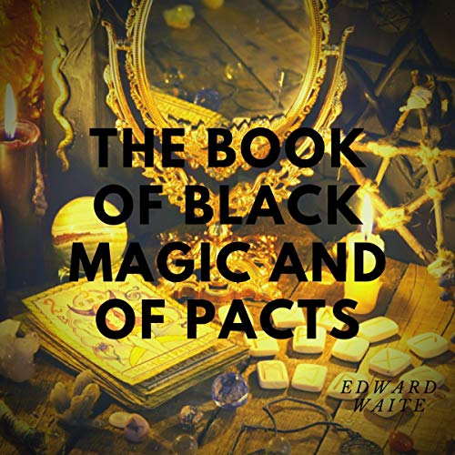 Couverture de The Book of Black Magic and of Pacts