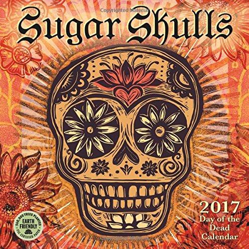 Sugar Skulls 2017 Mini Wall Calendar: Day of the Dead