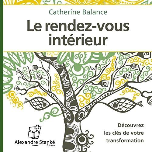 Le rendez-vous intérieur  audiobook cover art