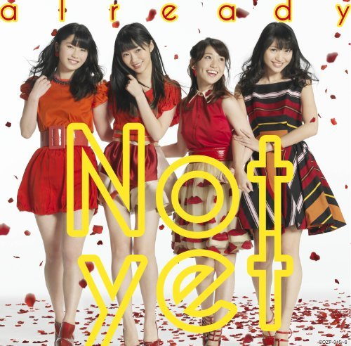 Not Yet - Already (Type A) (CD+DVD) [Japan CD] COZP-915 by Not Yet (2014-04-23)