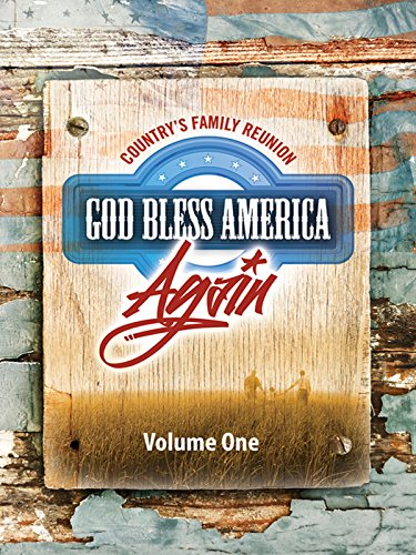Country's Family Reunion God Bless America Again: Volume One [OV]