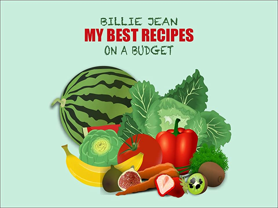 My Best Recipes on a Budget (English Edition)