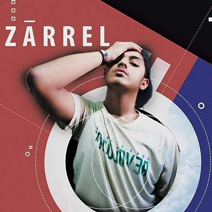 Amazon com: Zarrel - Albums: Digital Music