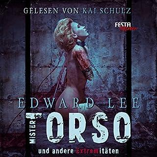 Mister Torso und andere Extremitäten Titelbild