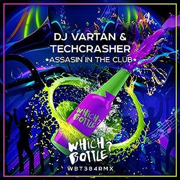 Assasin In The Club