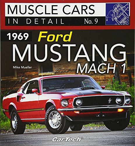 1969 Ford Mustang Mach 1 Muscle Cars In Detail No. 9: In Detail No. 7
