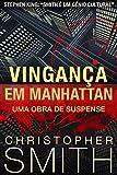 Vingança em Manhattan (Uma Obra de Suspense) (Quinta Avenida Livro 4) (Portuguese Edition)