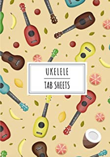 Ukulele Tab Sheets: Blank Sheet Notebook For Ukuleles Music | Lined Tablature Practice Journal to Record Partition on 100 ...
