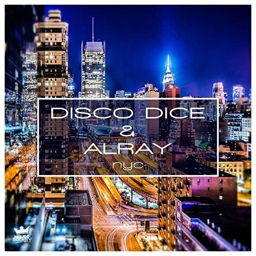 Disco Dice & Alray