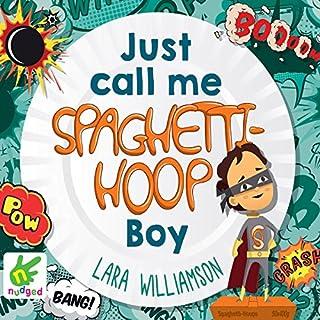 Just Call Me Spaghetti-Hoop Boy cover art