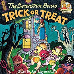 The Berenstain Bears Trick or Treat (First Time Books(R)) by [Stan Berenstain, Jan Berenstain]