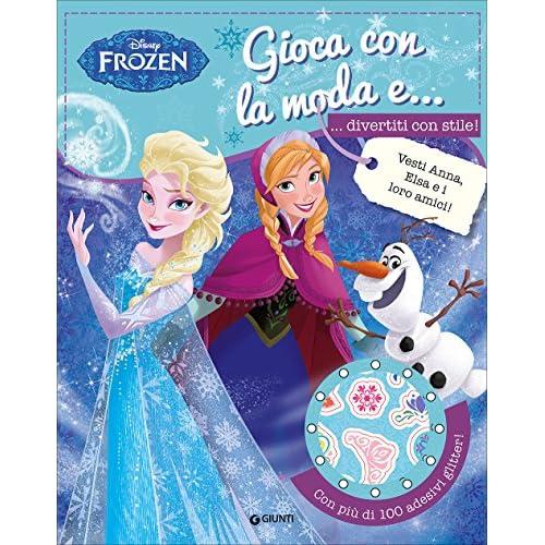 Gioca con la moda e... divertiti con stile! Frozen