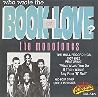 Who Wrote the Book of Love by MONOTONES (1992-07-20)