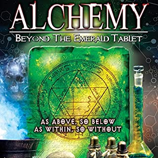Alchemy: Beyond the Emerald Tablet audiobook cover art