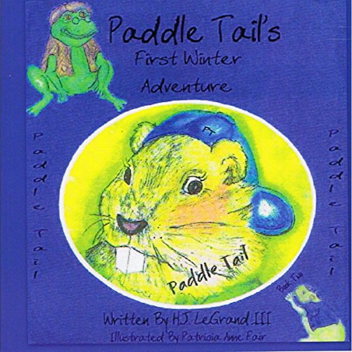 Paddle Tail's First Winter Adventure, Volume 2 audiobook cover art