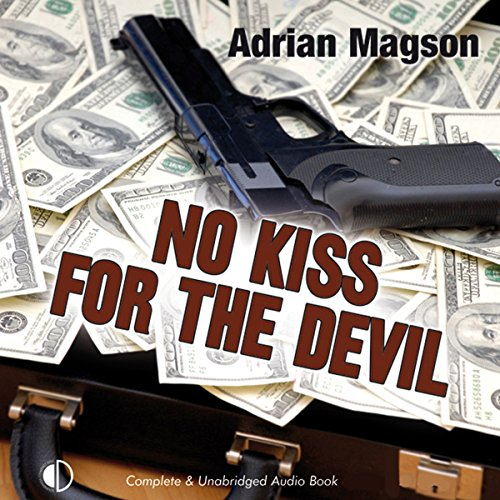 No Kiss for the Devil                   By:                                                                                                                                 Adrian Magson                               Narrated by:                                                                                                                                 Annie Aldington                      Length: 8 hrs and 19 mins     2 ratings     Overall 3.0