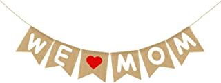 Burlap We Love Mom Banner Garland   Rustic Mothers Day Decorations   Mothers Day Gifts from Son and Daughter
