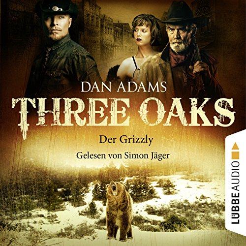 Der Grizzly (Three Oaks 2) Titelbild