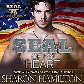 SEAL of My Heart: A SEAL Brotherhood                   By:                                                                                                                                 Sharon Hamilton                               Narrated by:                                                                                                                                 J. D. Hart                      Length: 8 hrs and 54 mins     144 ratings     Overall 4.4