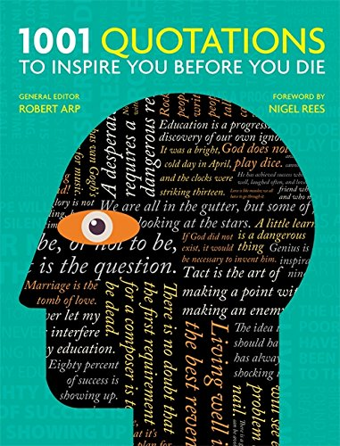 1001 Quotations to inspire you before you