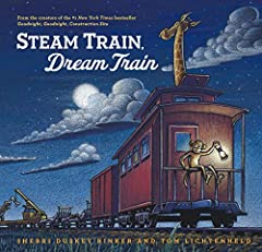 Steam Train, Dream Train hardcover book Perfect bedtime story for little train lovers By the creators of #1 New York Times Best Selling book Goodnight, Goodnight Construction Site
