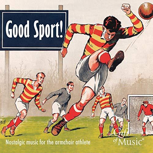 Good Sport! - Nostalgic Music for the armchair athlete