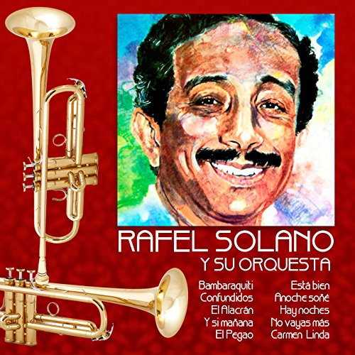 El Alacran - Rafael Solano