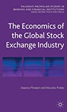 The Economics of the Global Stock Exchange Industry