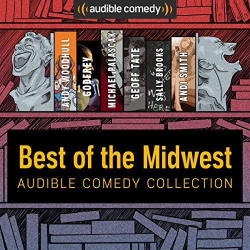 Audible Comedy Collection: Best of The Midwest audiobook cover art