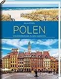 Polen: Von Pommern bis zu den Karpaten - Julia Zogler