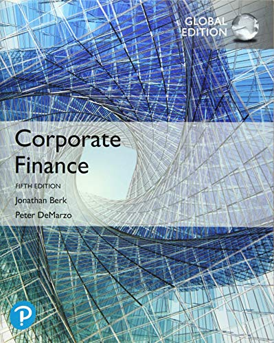 Compare Textbook Prices for Corporate Finance, Global Edition 5 Edition ISBN 9781292304151 by Berk, Jonathan,DeMarzo, Peter