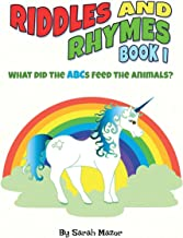 Riddles and Rhymes: What Did the ABCs Feed the Animals: Bedtime with a Smile Picture Books