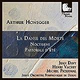 Honegger: La Danse Des Morts/Nocturne/Pastorale D'ete