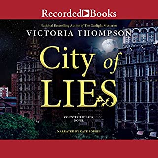 City of Lies                   By:                                                                                                                                 Victoria Thompson                               Narrated by:                                                                                                                                 Kate Forbes                      Length: 11 hrs and 7 mins     53 ratings     Overall 4.1