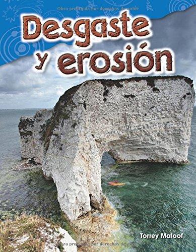 Desgaste y erosión (Weathering and Erosion) (Spanish Version) (Science Readers)