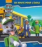 Paw Patrol-La Pat'Patrouille - En route pour l'école