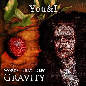 Words that Defy Gravity