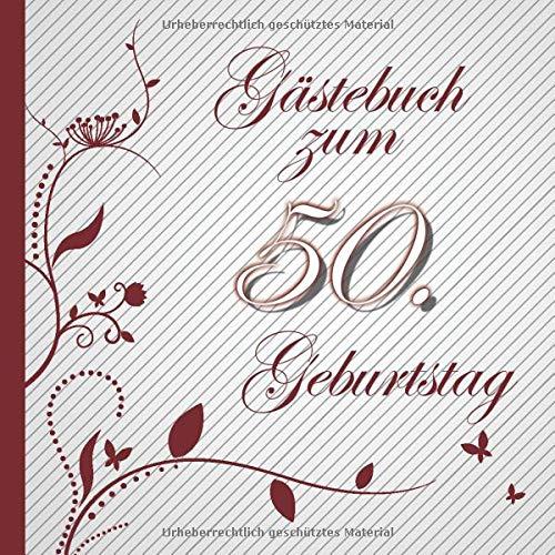 Gästebuch zum 50. Geburtstag: Gästebuch in Rot Weiß für bis zu 50 Gäste | Zum Ausfüllen als...