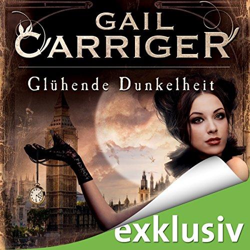 Glühende Dunkelheit (Lady Alexia 1) cover art