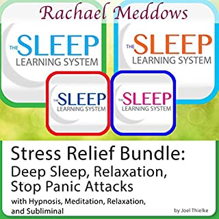 Stress Relief Bundle: Deep Sleep, Relaxation, Stop Panic Attacks, Hypnosis and Meditation cover art