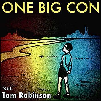 One Big Con (feat. Tom Robinson)