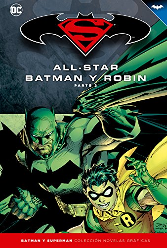 Batman y Superman, Colección novelas gráficas - All Star Batman y Robin (parte 2)