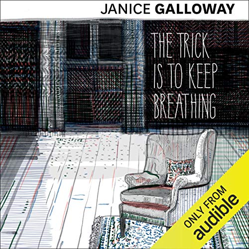 The Trick Is to Keep Breathing audiobook cover art