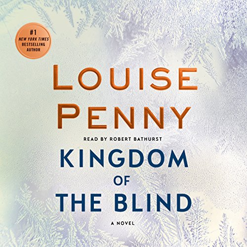 Kingdom of the Blind     A Chief Inspector Gamache Novel, Book 14              Autor:                                                                                                                                 Louise Penny                               Sprecher:                                                                                                                                 Robert Bathurst                      Spieldauer: 12 Std. und 20 Min.     5 Bewertungen     Gesamt 4,6
