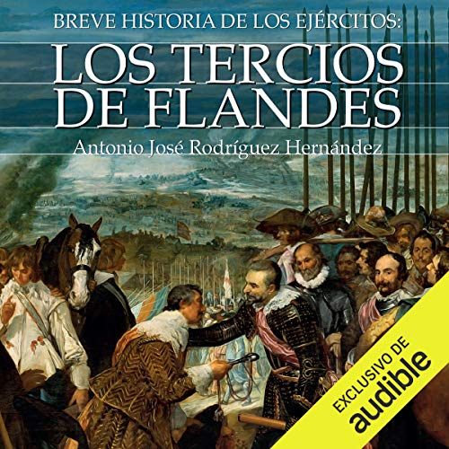 Breve historia de los Tercios de Flandes [Brief history of the Tercios of Flanders]  By  cover art