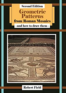 GEOMETRIC PATTERNS FROM ROMAN MOSAICS, 2nd edition