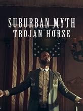 Suburban Myth - Trojan Horse