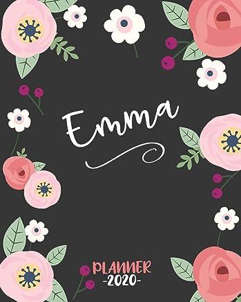 Emma Planner 2020: Planner Settimanale 2020 con Calendario Mensile, Date da Ricordare, Obiettivi, Priorita' e spazio Appunti per i tuoi Pensieri! Agenda 12 Mesi,  Settimana su Due Pagine.