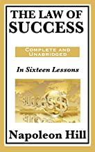 The Law of Success: In Sixteen Lessons