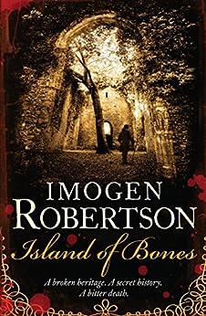 Island of Bones (Crowther & Westerman Book 3) by [Imogen Robertson]